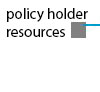 Policy Holder Resources